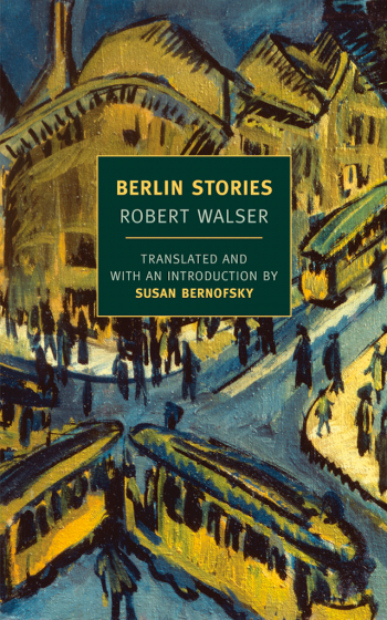 Robert Walser, Berlin Stories