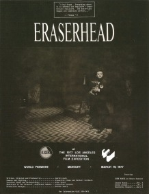 Poster for the world premiere of Eraserhead on 19 March 1977, The 1977 Los Angeles International Film Exposition