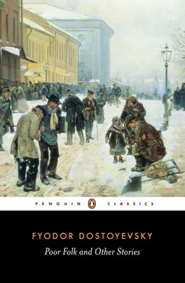 Fyodor Dostoyevsky, Poor Folk and Other Stories