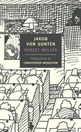 Robert Walser, Jakob von Gunten, trans. Christopher Middleton
