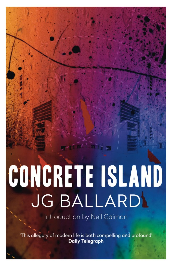 JGBallard-BookCover-4thEstate-ConcreteIsland-NeilGaiman