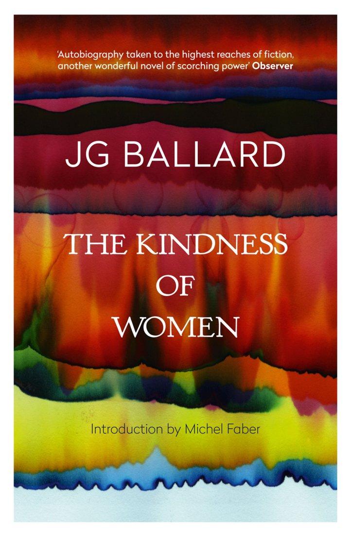 JGBallard-BookCover-4thEstate-TheKindnessofWomen-MichelFaber