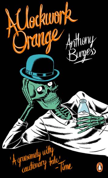 Anthony Burgess, A Clockwork Orange (Design: Kristian Hammerstadt)