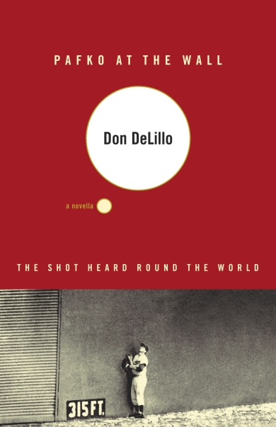 don-delillo-pafko-at-the-wall-novella-underworld