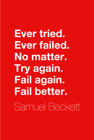 Fail Better samuel beckett
