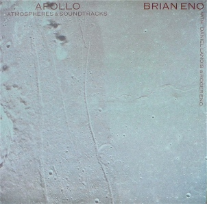 Brian Eno, Apollo: Atmospheres & Soundtracks (1983)