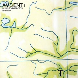 Brian Eno, Music for Airports (1978)