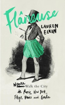 Lauren Elkin, Flâneuse (Penguin Books, 2016)