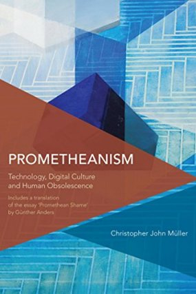 Christopher John Müller, Prometheanism