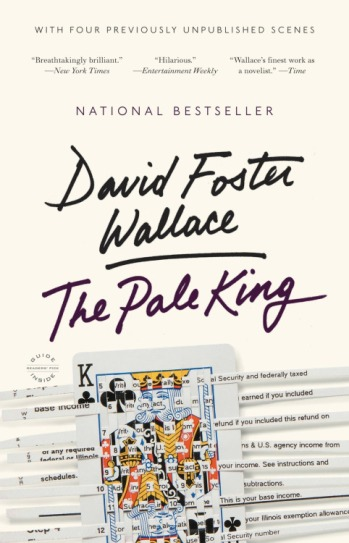 David Foster Wallace, The Pale King