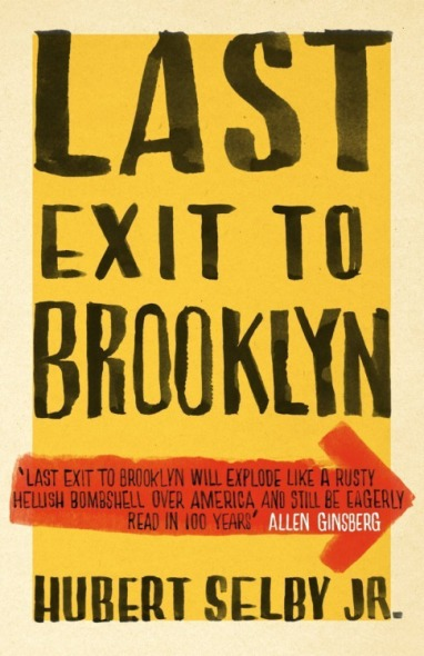 Hubert Selby Jr., Last Exit to Brooklyn