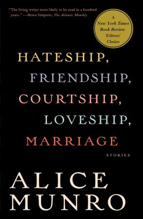 Alice Munro, Hateship, Friendship, Courtship, Loveship, Marriage (2001)