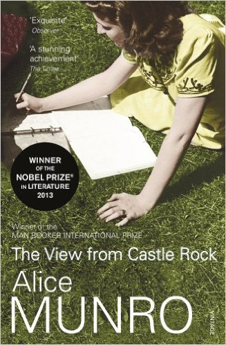 Alice Munro, The View from Castle Rock (2006)
