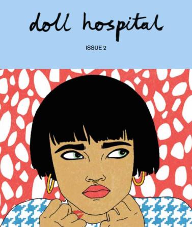 Doll Hospital, Issue 2. Editor: Bethany Rose Lamont