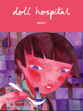 Doll Hospital, Issue 3. Editor: Bethany Rose Lamont