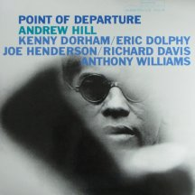 Andrew Hill, Point of Departure (Blue Note, 1964)