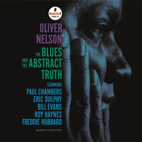 Oliver Nelson, The Blues and the Abstract Truth (Impulse!, 1961)